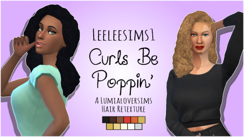 Leelee Sims: Curls Be Poppin' for Sims 4