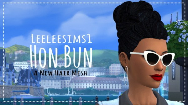 Leelee Sims: 1000 Followers' Gift, Part 1   Hon Bun for Sims 4