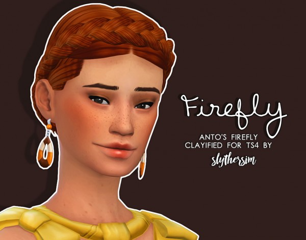 Slythersim: Anto's Firefly Clayified for Sims 4