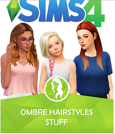 Choco Sims: Ombre Hairstyles Stuff for Sims 4